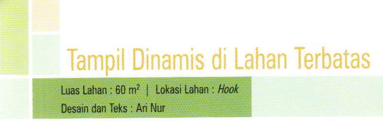 Tampil Dinamis di lahan terbatas - judul